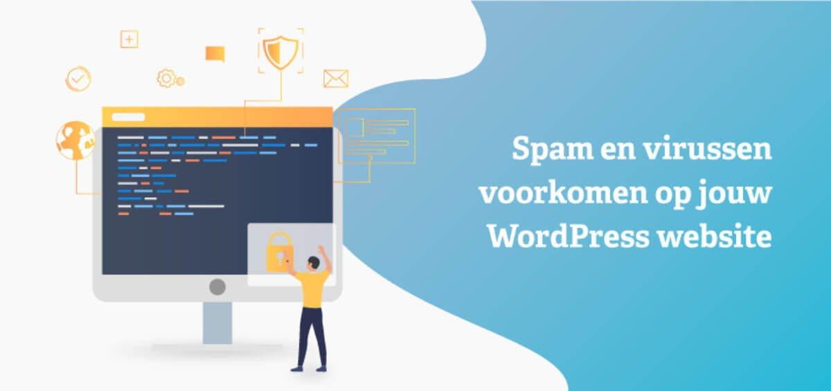 Spam en virussen voorkomen op jouw WordPress website