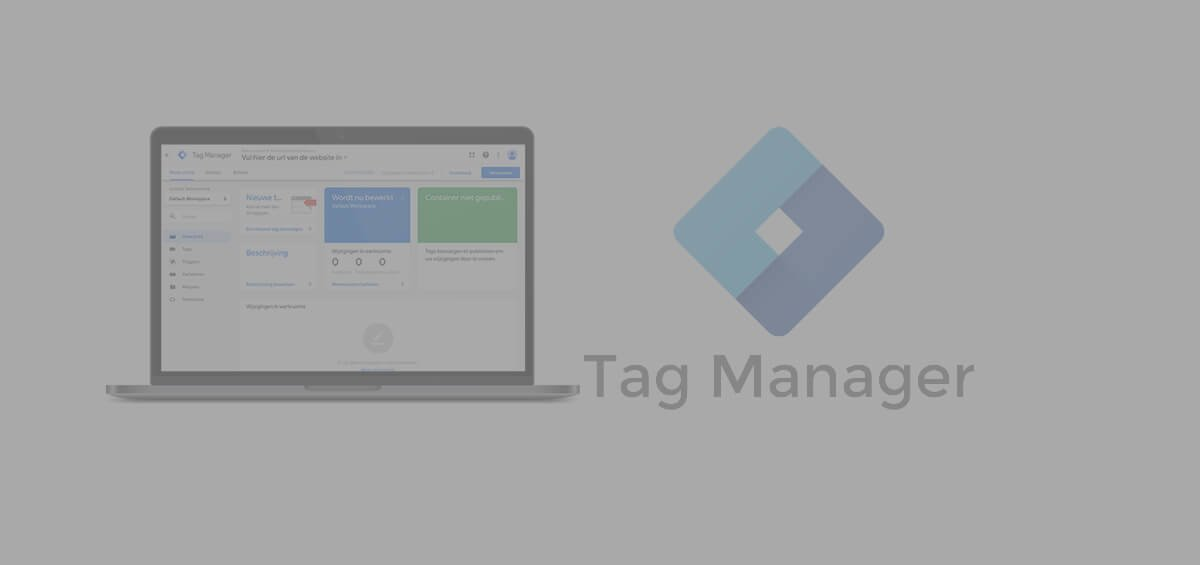 google-tag-manager-wat-is-het